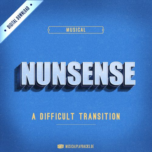 "cover image for ""A difficult Transition"" from the musical NUNSENSE"
